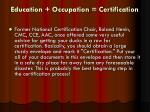 education occupation certification