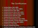 the certifications