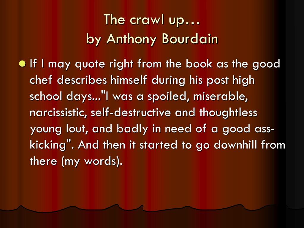 The crawl up…