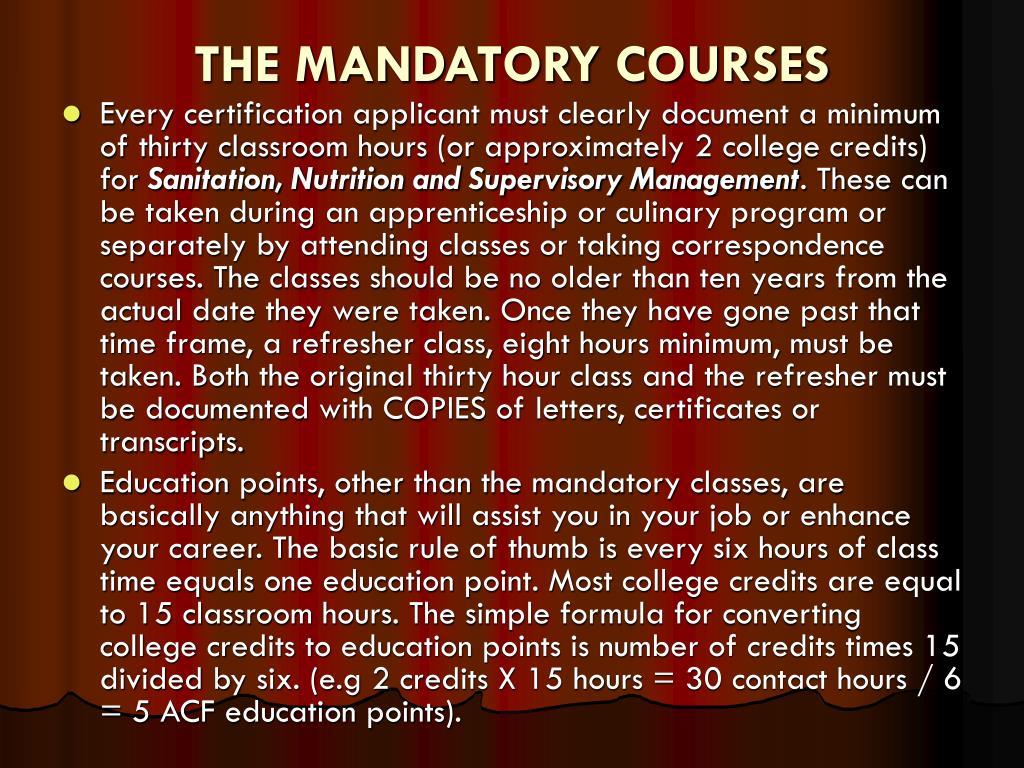 THE MANDATORY COURSES