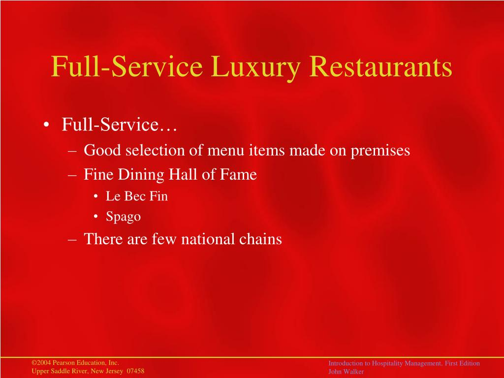 Full-Service Luxury Restaurants