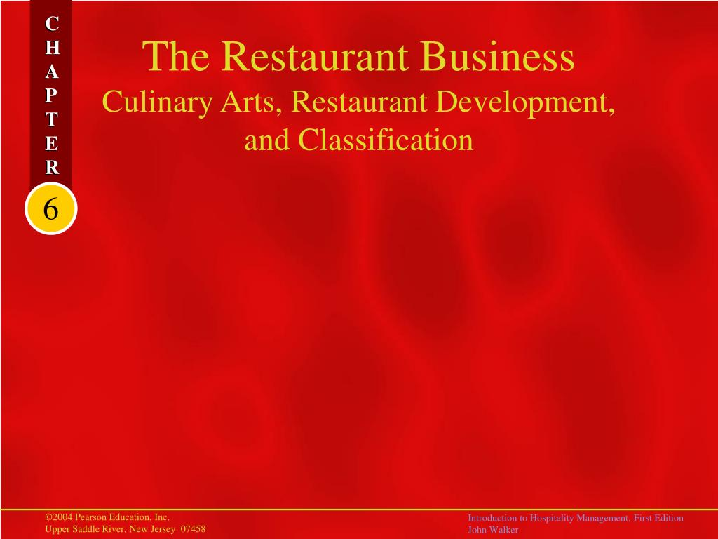 the restaurant business culinary arts restaurant development and classification l.