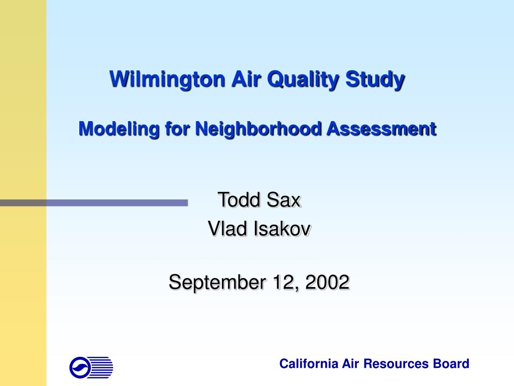 wilmington air quality study modeling for neighborhood assessment l.