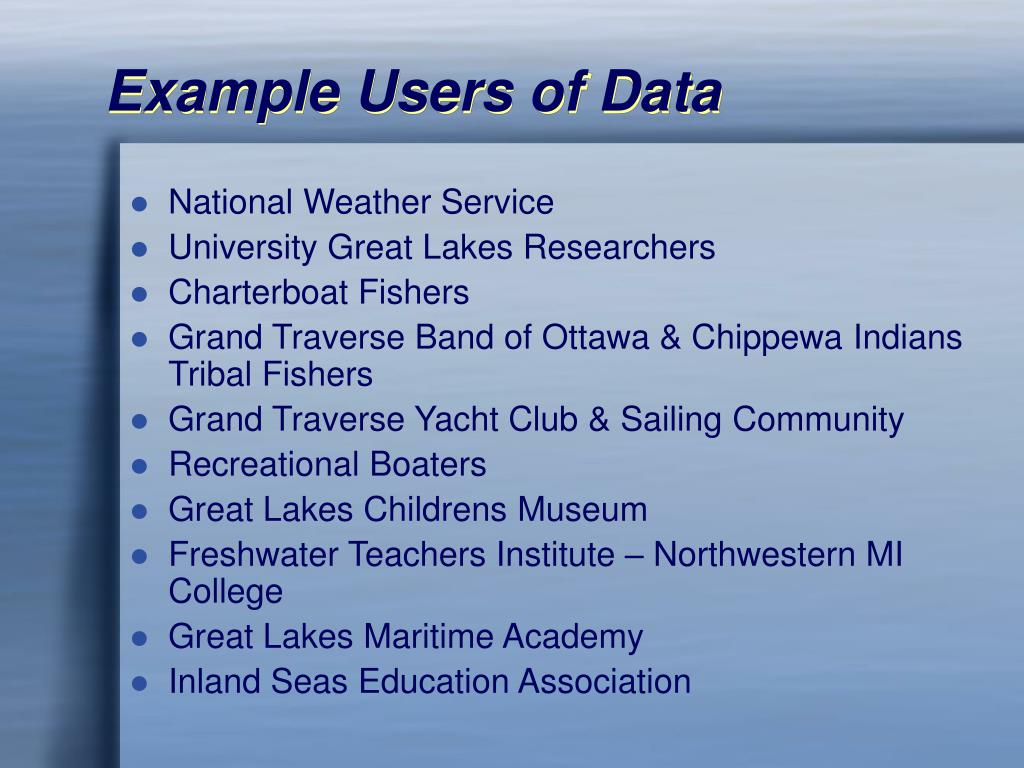 Example Users of Data