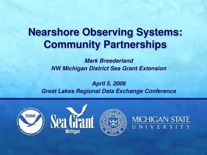 Nearshore observing systems community partnerships
