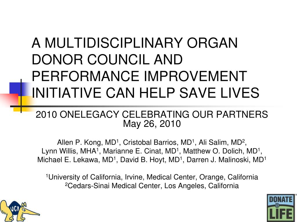 A MULTIDISCIPLINARY ORGAN DONOR COUNCIL AND PERFORMANCE IMPROVEMENT INITIATIVE CAN HELP SAVE LIVES