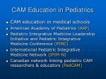 cam education in pediatrics