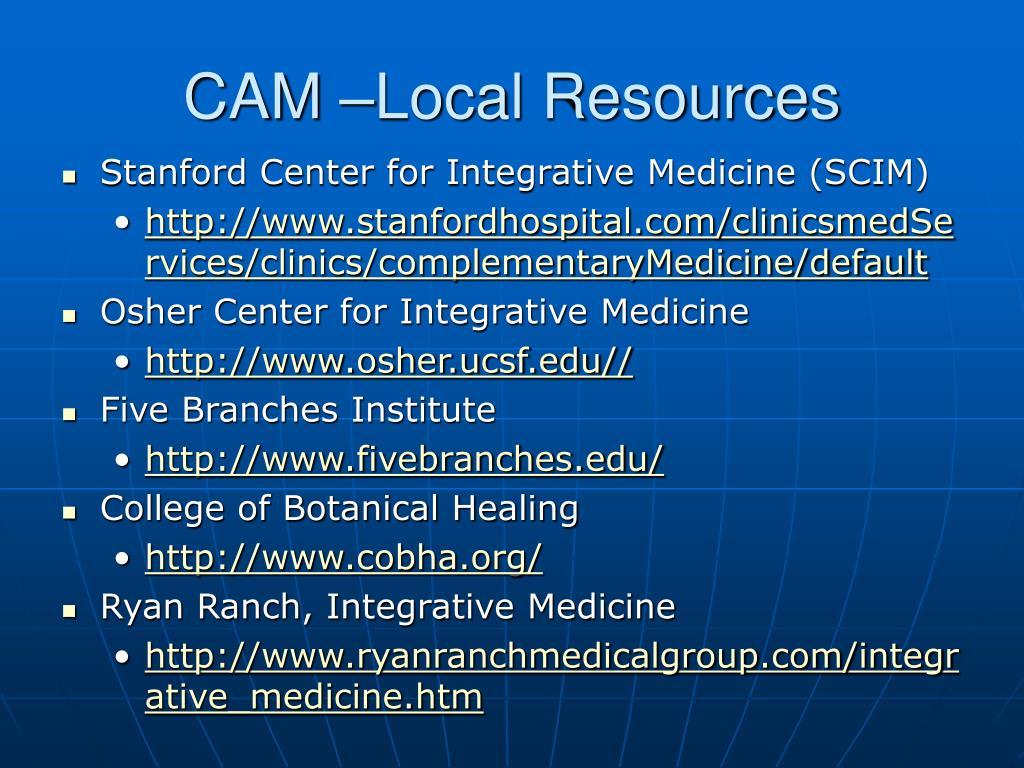 CAM –Local Resources