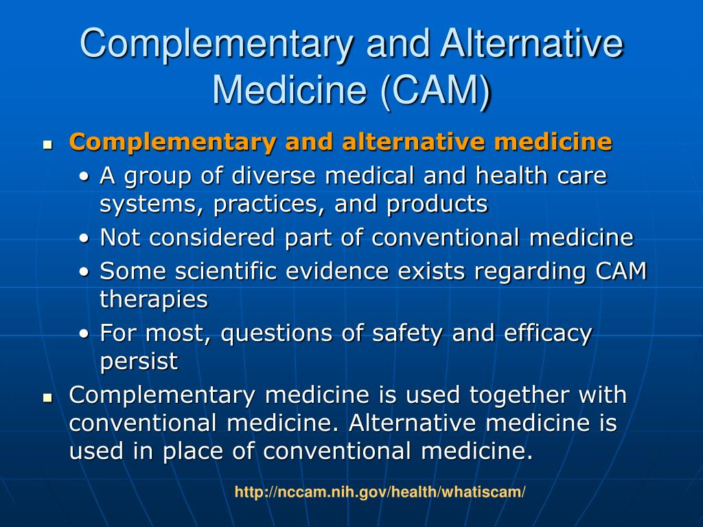 complmentary and alternative medicine essay Alternative medicine encompasses many aspects of philosophies, approaches and therapies of healing the use of alternative remedies and allopathic remedies is referred to as complementary medicine.