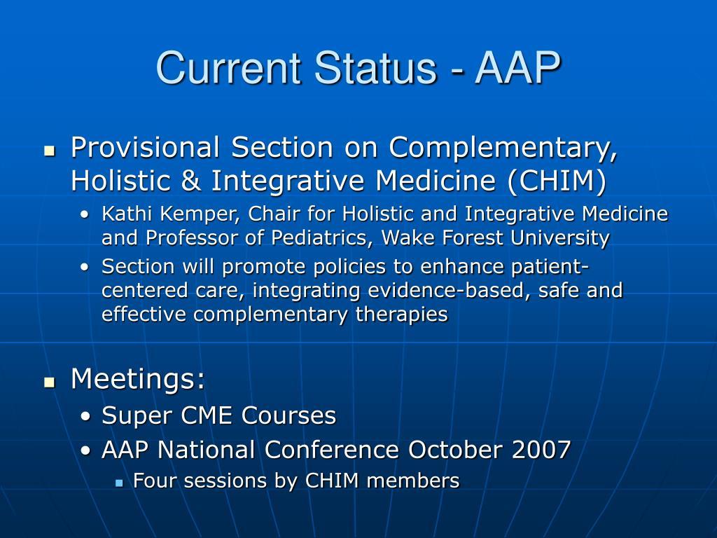 Current Status - AAP