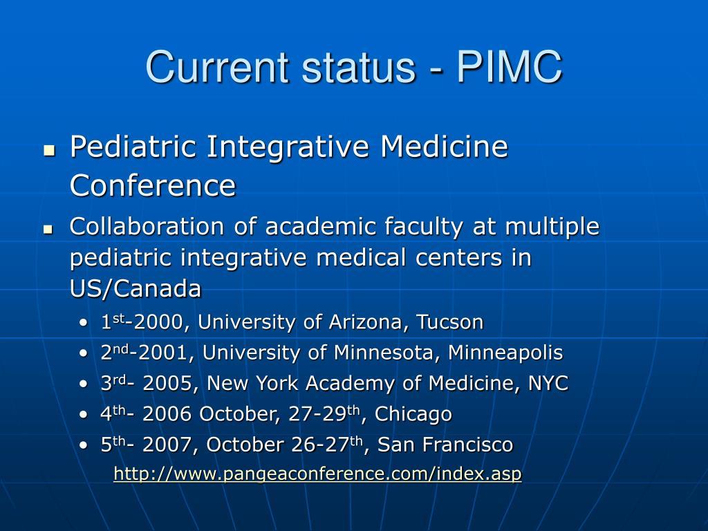 Current status - PIMC