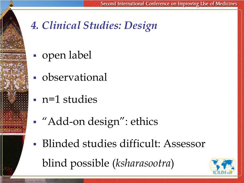 4. Clinical Studies: Design