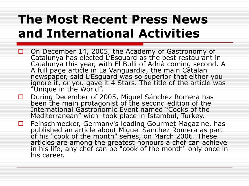 The Most Recent Press News and International Activities