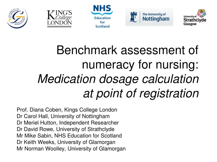 benchmark assessment of numeracy for nursing medication dosage calculation at point of registration n.