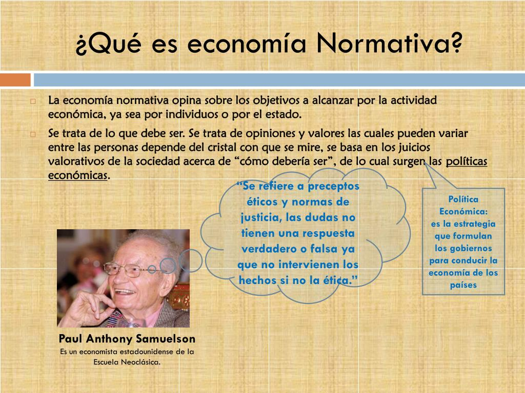 ¿Qué es economía Normativa?