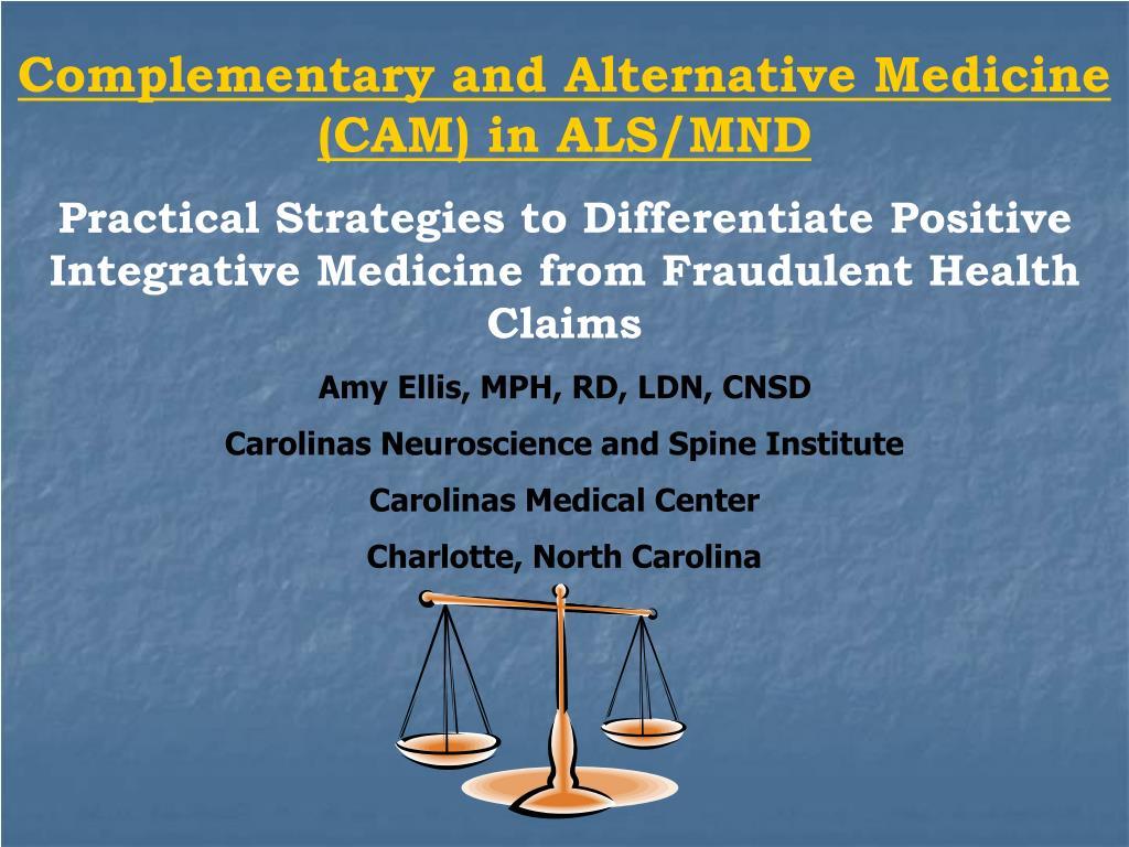 Complementary and Alternative Medicine (CAM) in ALS/MND