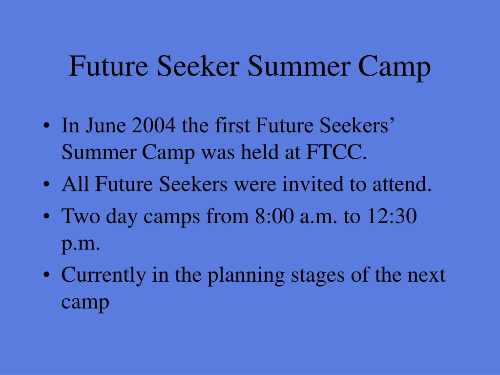 Future Seeker Summer Camp
