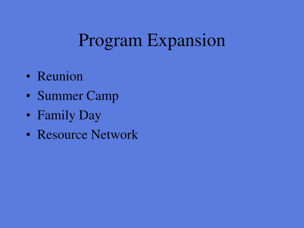 Program Expansion