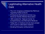 legitimating alternative health care