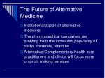 the future of alternative medicine