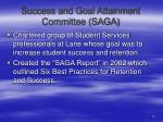 success and goal attainment committee saga