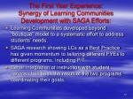 the first year experience synergy of learning communities development with saga efforts
