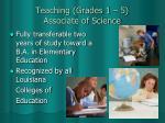 teaching grades 1 5 associate of science