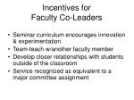 incentives for faculty co leaders