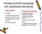 foreign world language or vocational education