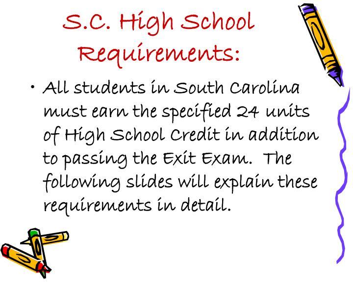 S c high school requirements
