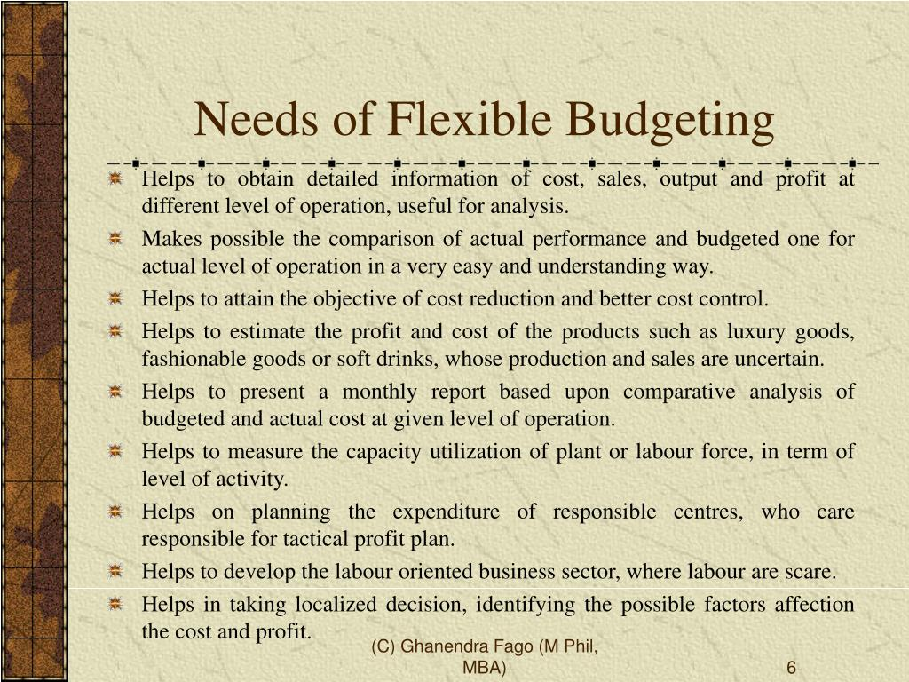 flexible budgets and performance analysis Flexible budgets & variance analysis flexible-budget-based variance analysis 6 benchmarking compares actual performance against the best levels.
