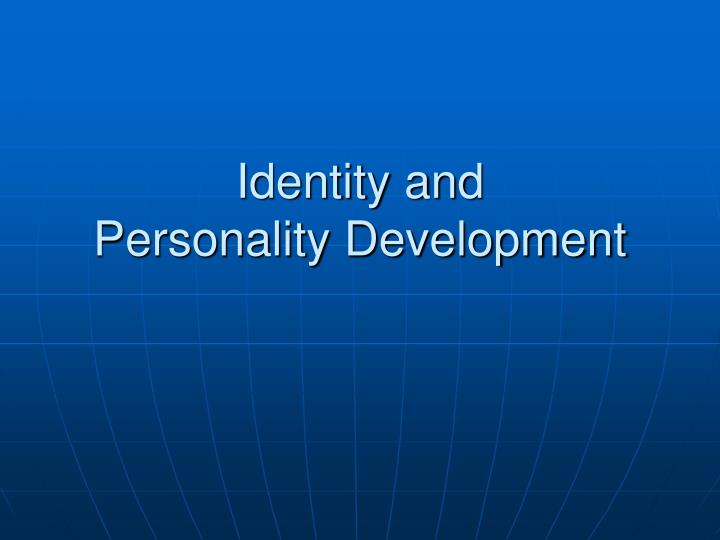 identity and personality development n.