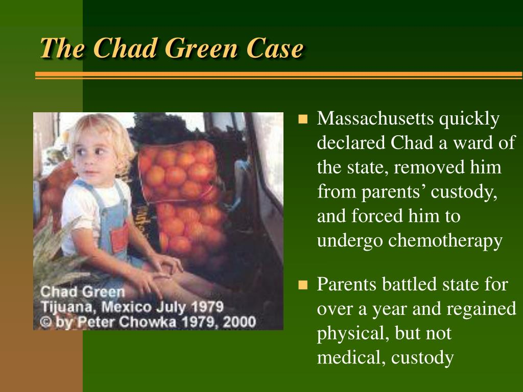 The Chad Green Case