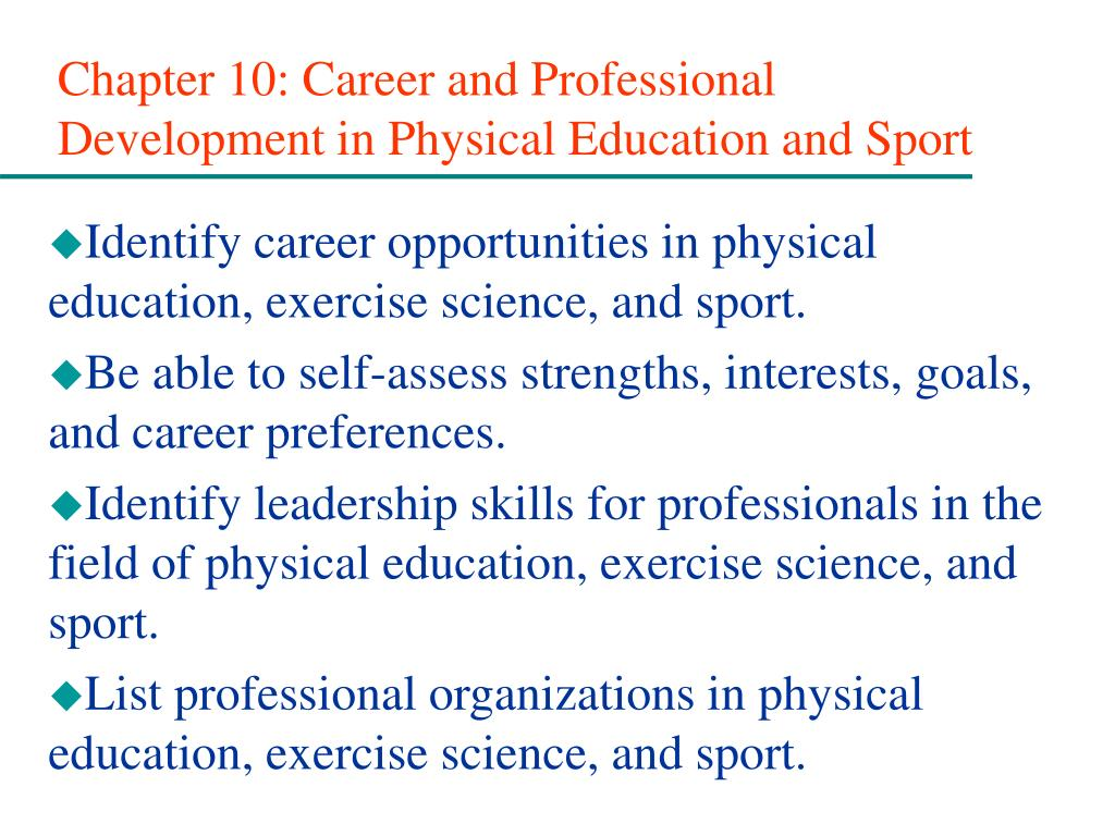 chapter 10 career and professional development in physical education and sport l.