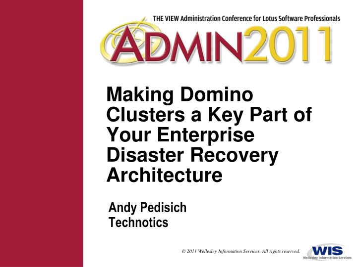 making domino clusters a key part of your enterprise disaster recovery architecture n.