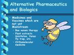 alternative pharmaceutics and biologics