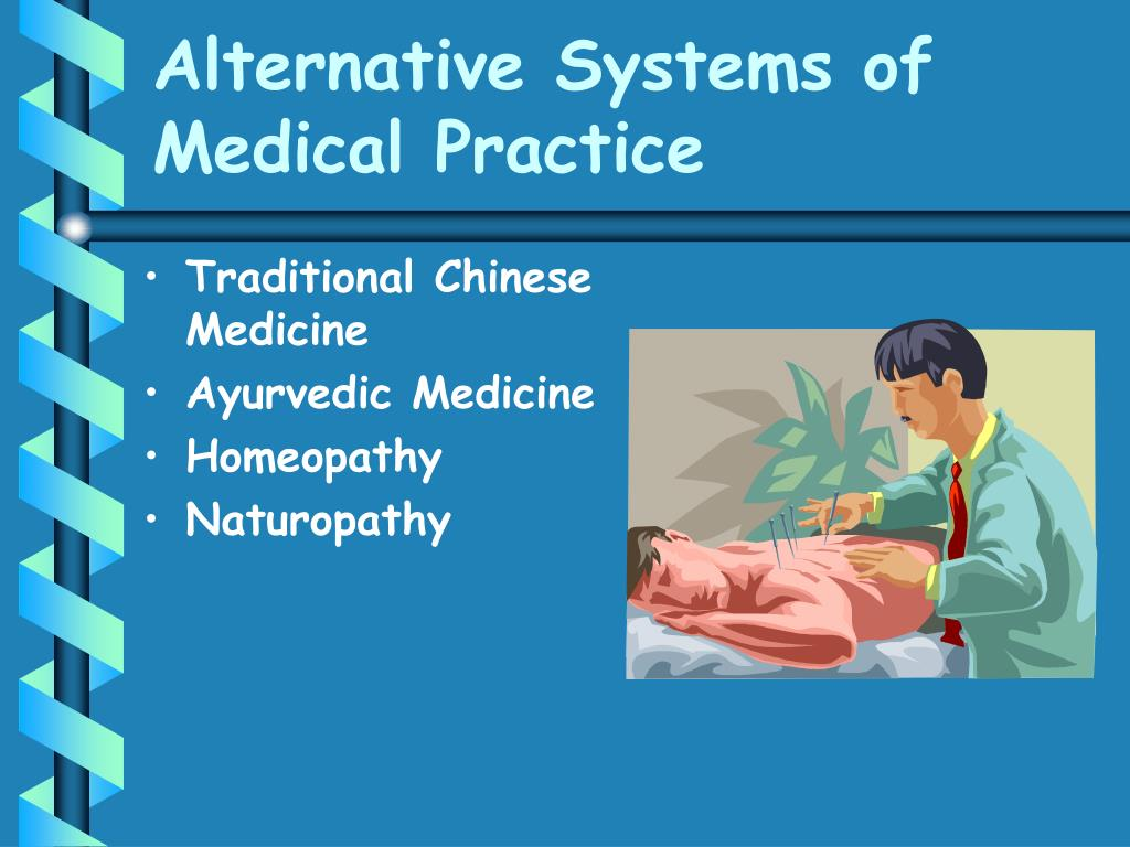 Alternative Systems of Medical Practice