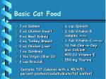 basic cat food
