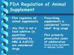 fda regulation of animal supplement