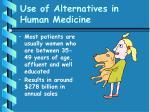 use of alternatives in human medicine