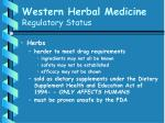 western herbal medicine regulatory status63