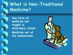 what is non traditional medicine