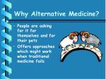 why alternative medicine