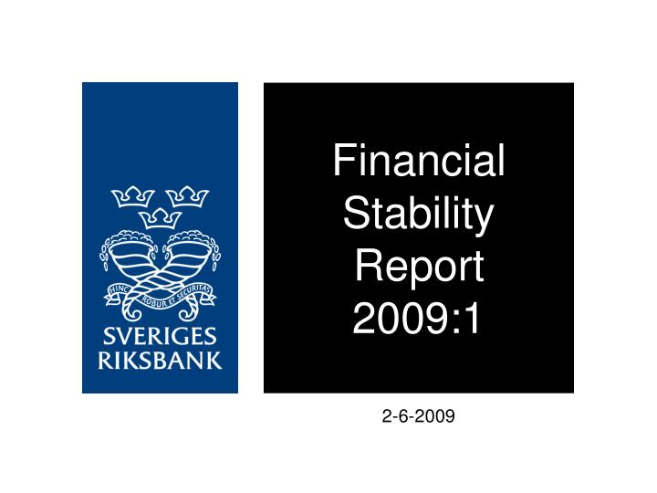 financial stability report 2009 1 n.
