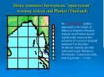 delay minutes between an open ocean warning station and phuket thailand