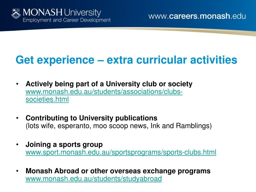 Get experience – extra curricular activities