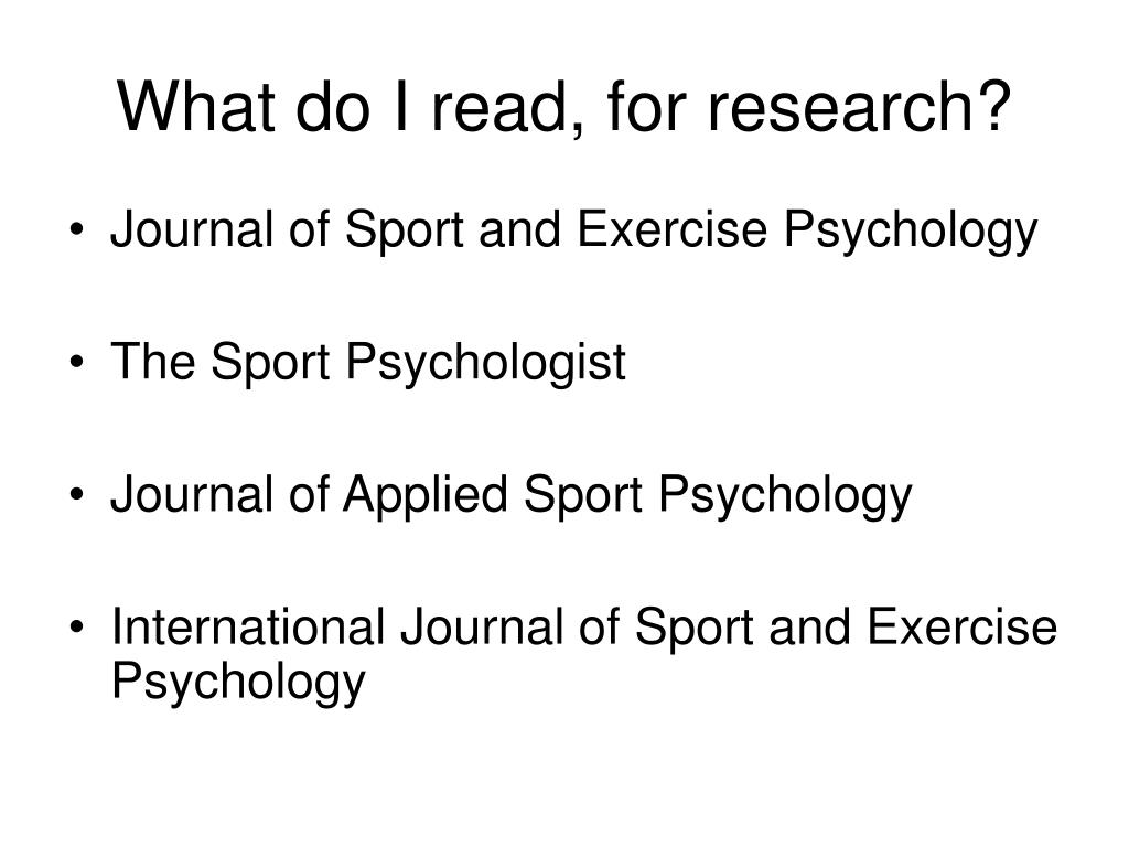 What do I read, for research?