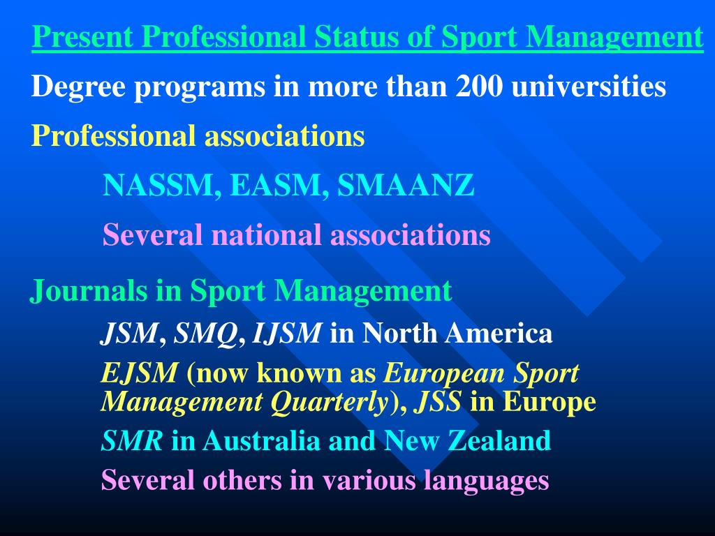 Present Professional Status of Sport Management