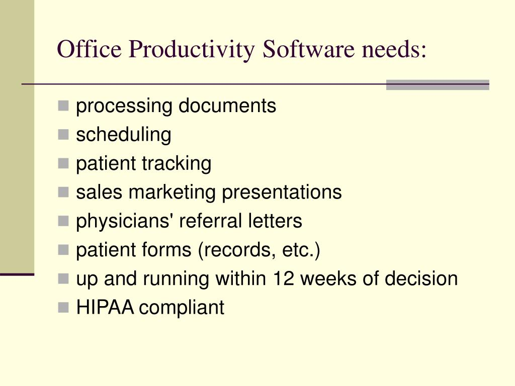 Office Productivity Software needs: