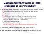 making contact with alumni graduates of your institution